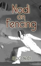 Nadi, Aldo Nadi on Fencing