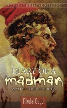 Gogol, Nikolai Diary of a Madman and Other Stories