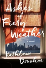 Donohoe, Kathleen Ashes of Fiery Weather