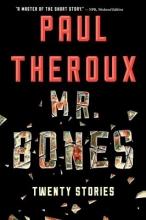 Theroux, Paul Mr. Bones