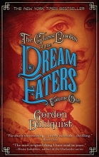 Dahlquist, Gordon The Glass Books of the Dream Eaters, Volume One