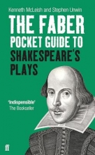 McLeish, Kenneth The Faber Pocket Guide to Shakespeare`s Plays