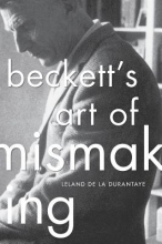 De La Durantaye, Leland Beckett`s Art of Mismaking