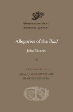 Tzetzes, John Allegories of the Iliad