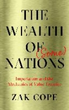 Zak Cope The Wealth of (Some) Nations