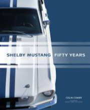 Colin Comer Shelby Mustang Fifty Years