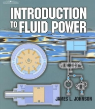 Johnson, James,   Johnson, Ross H. Introduction to Fluid Power