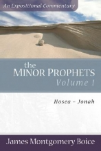 James Montgomery Boice The Minor Prophets