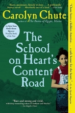 Chute, Carolyn The School on Heart`s Content Road