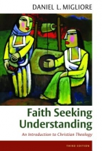 Daniel L. Migliore Faith Seeking Understanding