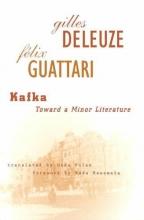 Deleuze, Gilles,   Guattari, Felix Kafka