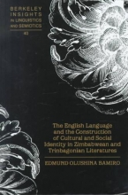 Edmund Olushina Bamiro The English Language and the Construction of Cultural and Social Identity in Zimbabwean and Trinbagonian Literatures