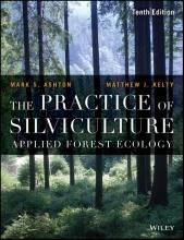 Mark S. Ashton,   Matthew J. Kelty The Practice of Silviculture