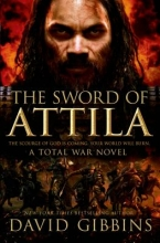 Gibbins, David The Sword of Attila