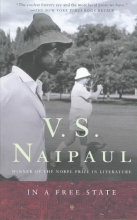 Naipaul, V. S. In a Free State