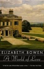 Bowen, Elizabeth A World of Love