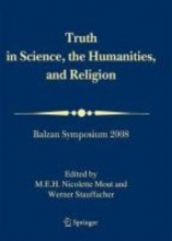 International Balzan Foundation Truth in Science, the Humanities and Religion