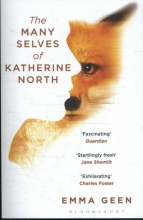 Geen, Emma The Many Selves of Katherine North