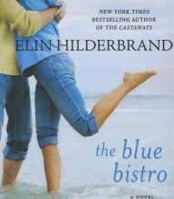 Hilderbrand, Elin The Blue Bistro