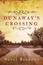 Brandon, Nancy Dunaway`s Crossing