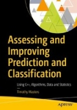 Timothy Masters Assessing and Improving Prediction and Classification