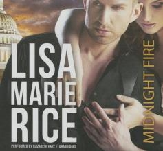 Rice, Lisa Marie Midnight Fire