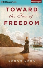Lark, Sarah Toward the Sea of Freedom