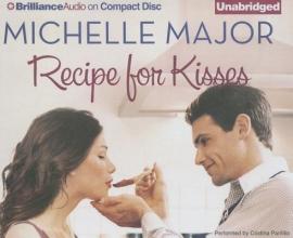 Major, Michelle Recipe for Kisses