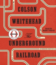 Whitehead, Colson The Underground Railroad