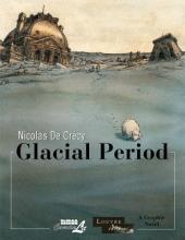 De Crécy , Nicolas Glacial Period
