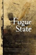 Evenson, Brian Fugue State