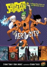 Tsang, Evonne,   Jimenez, Adam Hero City