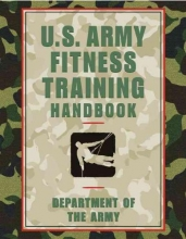 Ammunition United States. Department of the Army Allocations Committee U.S. Army Fitness Training Handbook