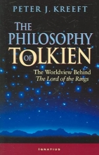 Kreeft, Peter The Philosophy of Tolkien