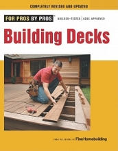 Editors of Fine Homebuilding Building Decks