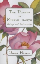 Hazell, Dinah The Plants of Middle-Earth