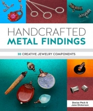 Denise Peck,   Jane Dickerson Handcrafted Metal Findings