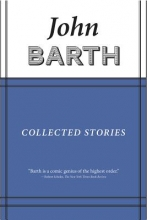 Barth, John Collected Stories