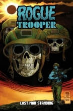 Ruckley, Brian Rogue Trooper: Last Man Standing