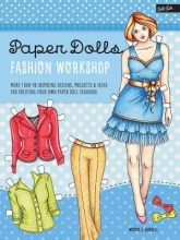 Burnell, Norma J. Paper Dolls Fashion Workshop