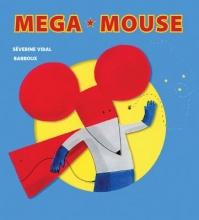 Vidal, Severine Mega Mouse