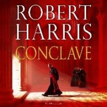 Harris, Robert Conclave [unabridged]