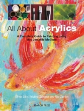 Lohr, Oliver,   Schaper, Kristina,   Zander, Ute All About Acrylics