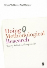 Simon Watts,   Paul Stenner Doing Q Methodological Research