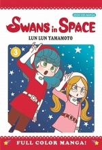 Yamamoto, Lun Lun Swans in Space 3