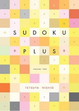Nishio, Tetsuya Sudoku Plus, Volume Two
