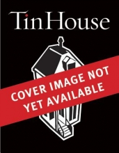 Tin House Volume 18, Number 1