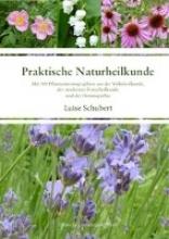 Schubert, Luise Praktische Naturheilkunde