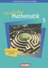 Lernstufen Mathematik 5. Neue Kernlehrpläne Hauptschule Nordrhein-Westfalen