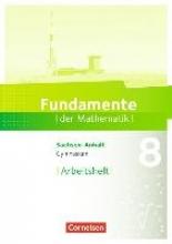 Fundamente der Mathematik 8. Schuljahr - Gymnasium Sachsen-Anhalt - Arbeitsheft mit Lösungen